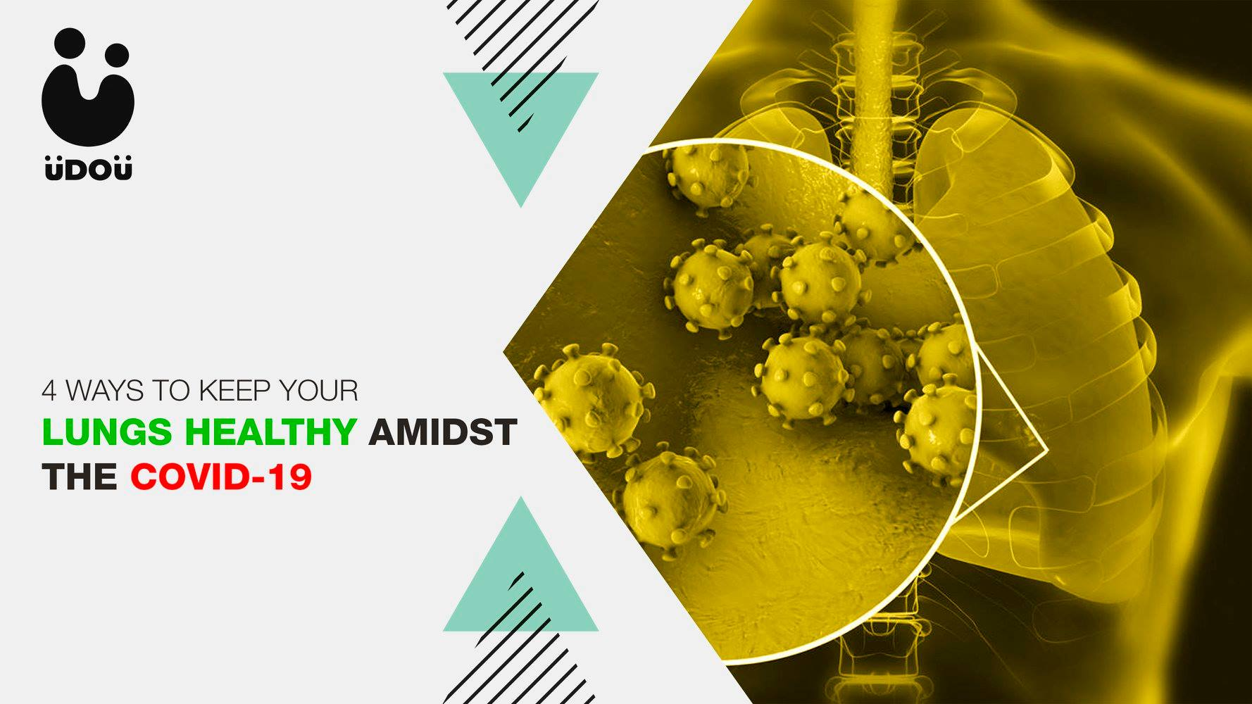 Ways to Keep Your Lungs Healthy Amidst the COVID-19
